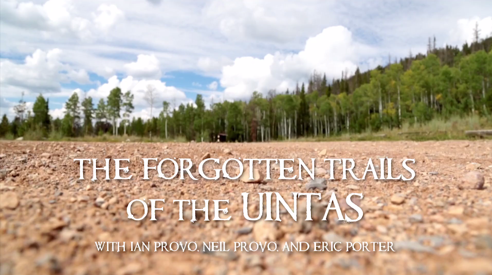 Video :: Eric Porter en The Forgotten Trails of the Uintas