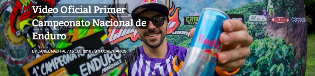 Video :: Campeonato Nacional de Enduro Colombia 2016